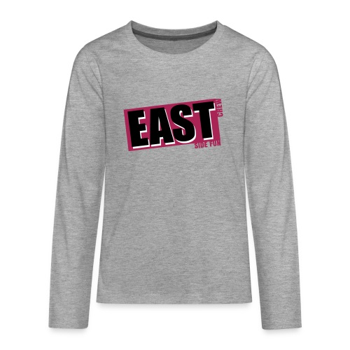 Longsleeve Teenager EASTside Fun Crew - Teenager Premium Langarmshirt