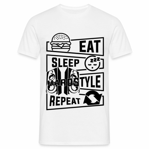 Eat Sleep Hardstyle Repeat - Men's T-Shirt