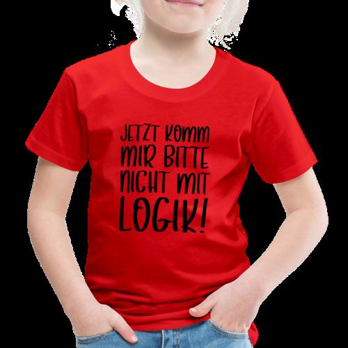 Logik Nicht Rational Denken Spruch Kinder T-Shirt - Kinder Premium T-Shirt