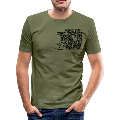 Take Powder Away - Men's Slim Fit T-Shirt