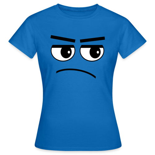 Pessimist Genervt Schlechte Laune Gesicht T-Shirt - Frauen T-Shirt