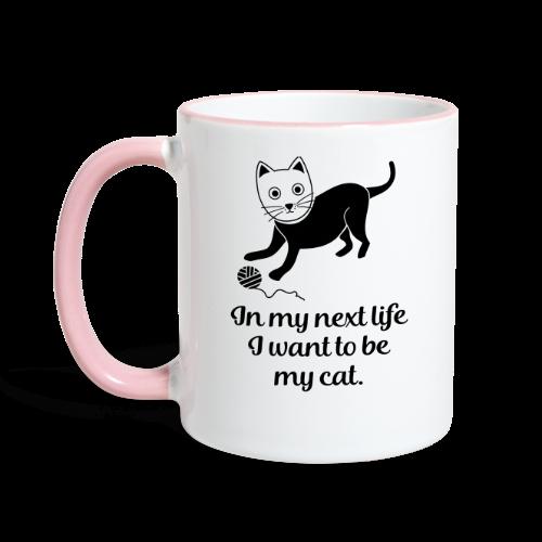 Katzenhalter Want To Be My Cat Katzen Spruch Tasse - Tasse zweifarbig