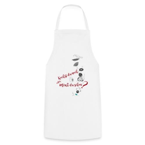 Kochst du noch oder mixt du schon? oder Kochen 2.0 - Kochschürze