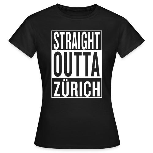 Straight outta Zürich Frauen T-Shirt - Frauen T-Shirt