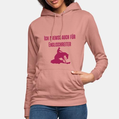Ich bremse auch für Englischreiter Pullover - Frauen Hoodie