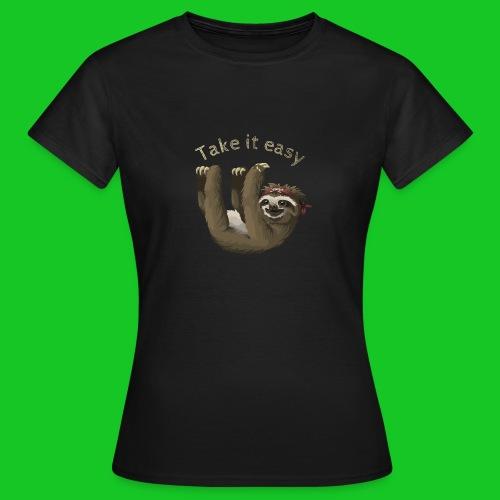 Take it easy,Luiaard dames t-shirt - Vrouwen T-shirt