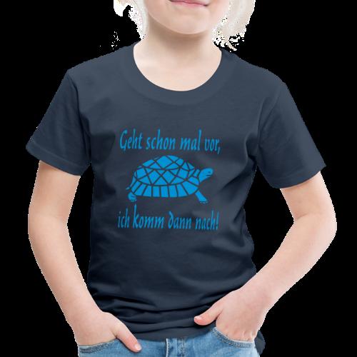 Geht schon mal vor Langsame Schildkröte T-Shirt - Kinder Premium T-Shirt
