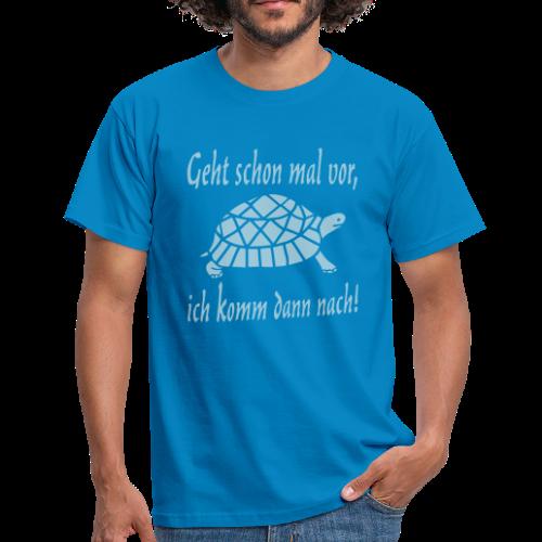 Geht schon mal vor Langsame Schildkröte T-Shirt - Männer T-Shirt