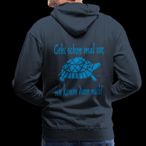 Geht schon mal vor Langsame Schildkröte Hoodie - Männer Premium Hoodie