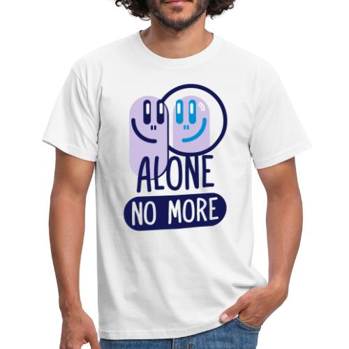 Alone no more Smiling mirror - Men's T-Shirt