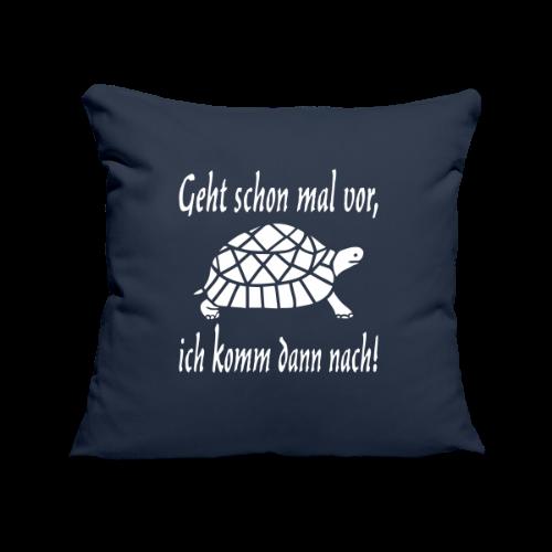 Geht schon mal vor Langsame Schildkröte Kissenhülle - Sofakissenbezug 44 x 44 cm