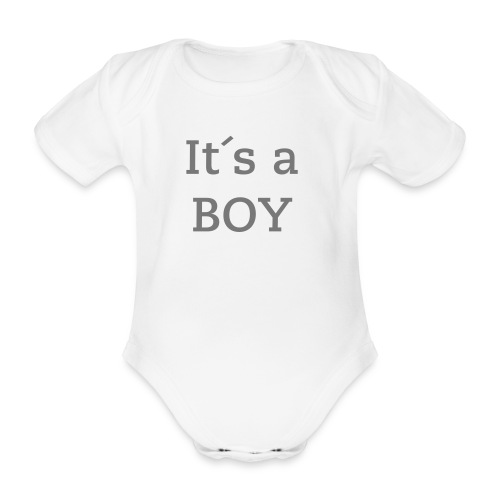 Babybody It´s a BOY - Baby Bio-Kurzarm-Body