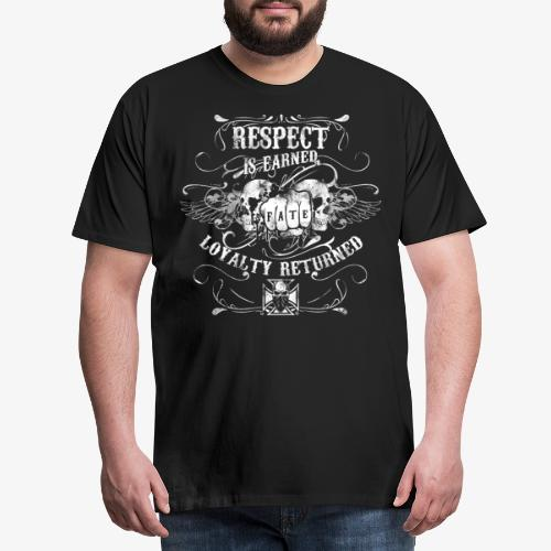 Vintage: Respect is earned. Loxalty returned. - Männer Premium T-Shirt