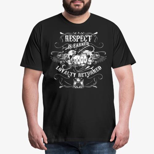 Vintage: Respect is earned. Loxalty returned. - Männer Premium T-Shirt