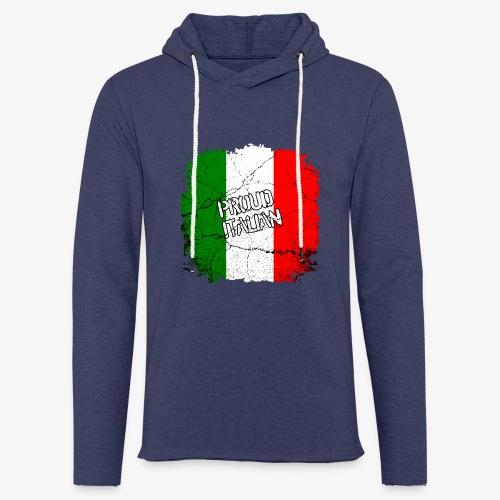 Leichtes Kapuzensweatshirt Unisex Proud Italian Stolzer Italiener Italienerin - Leichtes Kapuzensweatshirt Unisex