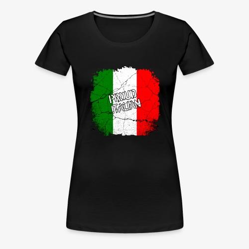 Frauen Premium T-Shirt Proud Italian Stolzer Italiener Italienerin - Frauen Premium T-Shirt