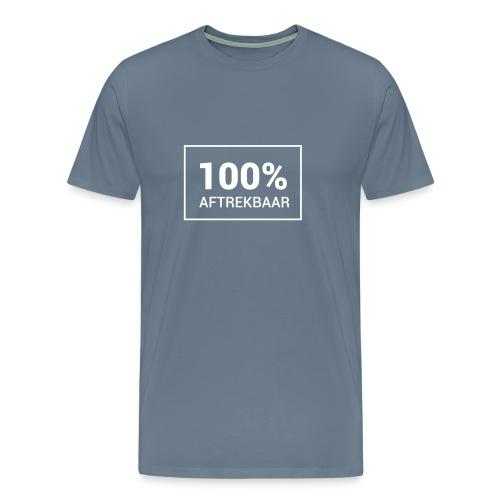 Funny T-shirt 100% Aftrekbaar - Mannen Premium T-shirt
