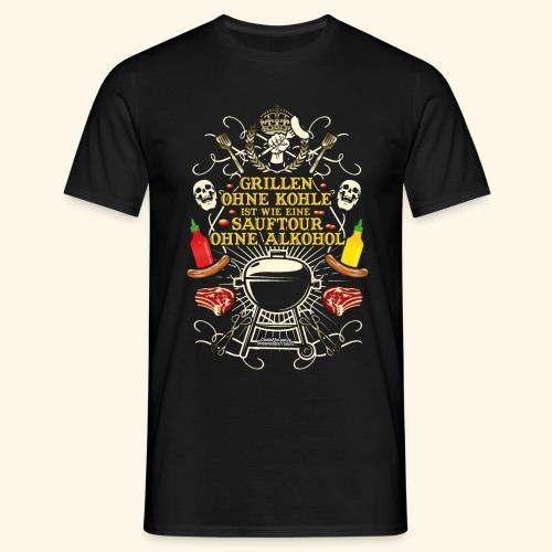 Grill T Shirt Spruch für Griller - Männer T-Shirt