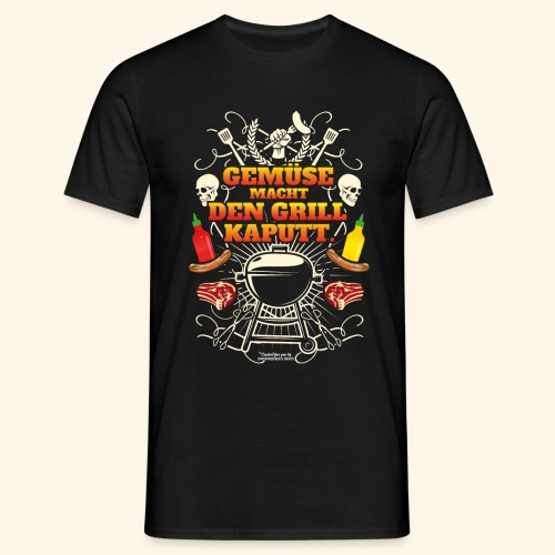 Grill T Shirt mit witzigem Spruch - Männer T-Shirt