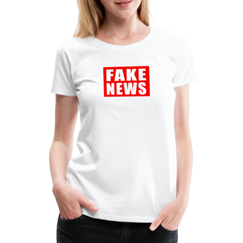 Fake News Women's Tee - Women's Premium T-Shirt