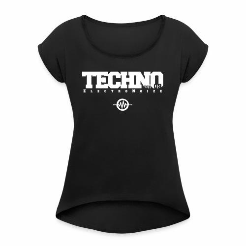 ElectroNoize Techno est 09 - T-Shirt - Frauen T-Shirt mit gerollten Ärmeln