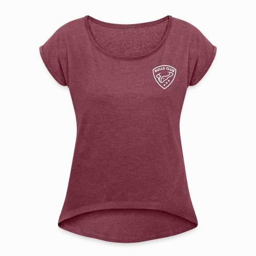 BULLS CLUB - Frauen T-Shirt mit gerollten Ärmeln - bordeauxrot - Frauen T-Shirt mit gerollten Ärmeln