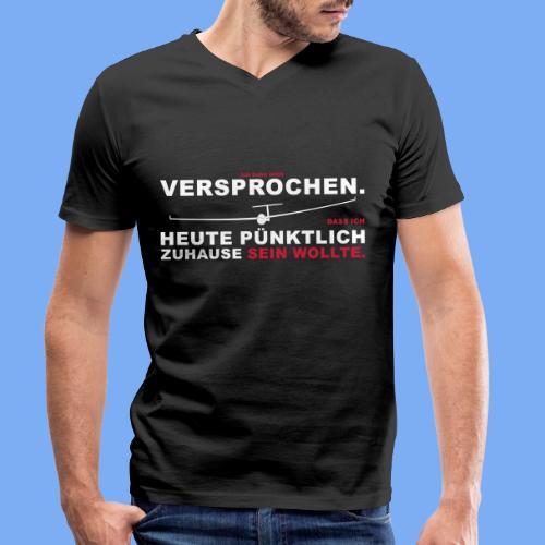 Versprochen - heute pünktlich daheim - Segelflieger T-Shirt - Men's Organic V-Neck T-Shirt by Stanley & Stella