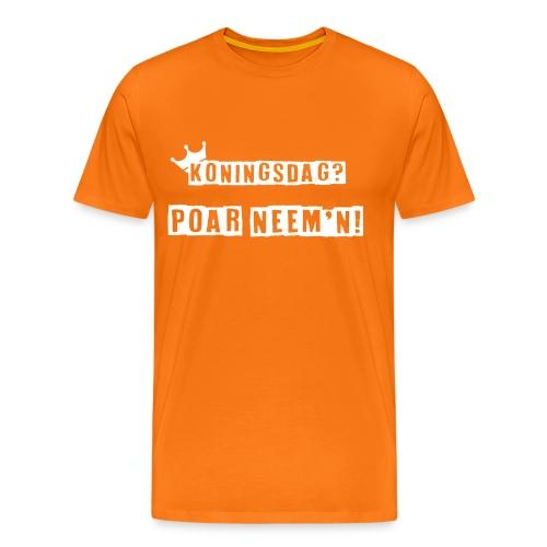 Poar Neem'n Koningsdag T-shirt - Mannen Premium T-shirt