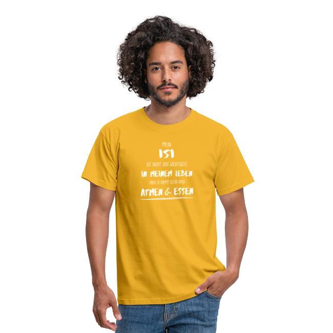 Der wichtigste Isi - Shirt Männer