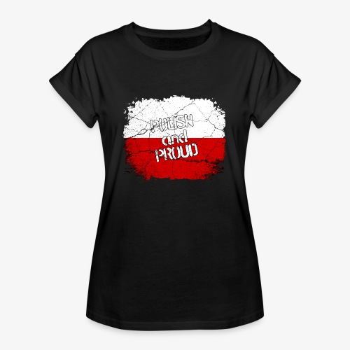 Frauen Oversize T-Shirt Polish and Proud Stolzer Pole Stolze Polin - Frauen Oversize T-Shirt