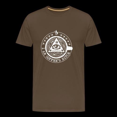 I am coffee's bitch. - Männer Premium T-Shirt