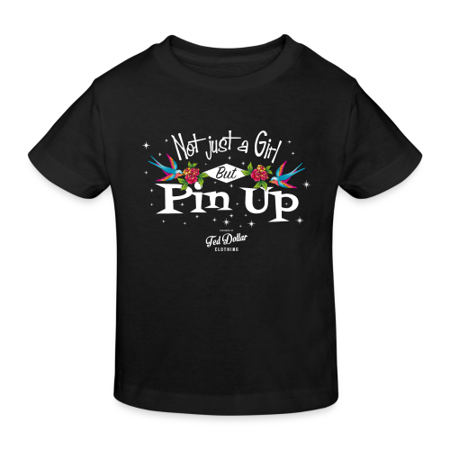 Not Just a Girl but Pin Up - T-shirt bio Enfant