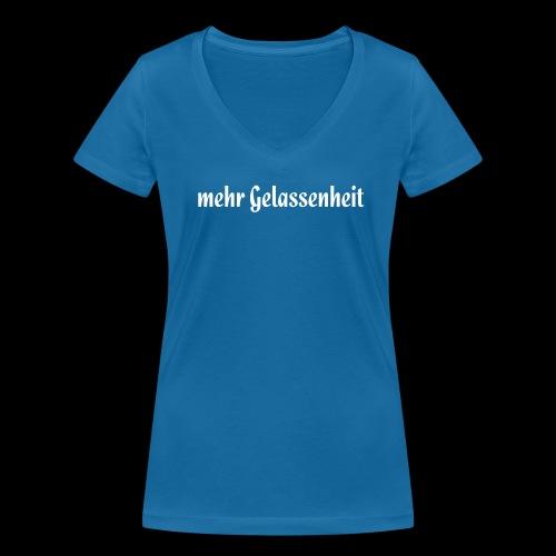 Mehr Gelassenheit. - Frauen Bio-T-Shirt mit V-Ausschnitt von Stanley & Stella
