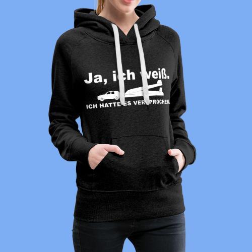 König der Außenlandung - Segelflieger T-Shirt - Women's Premium Hoodie