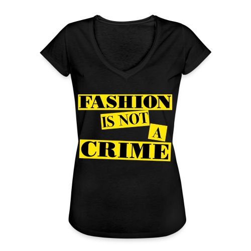 FASHION IS NOT A CRIME  Women Tee - Women's Vintage T-Shirt