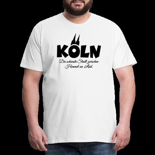 Köln, die schönste Stadt zwischen Himmel un Ääd (Schwarz) - Männer Premium T-Shirt