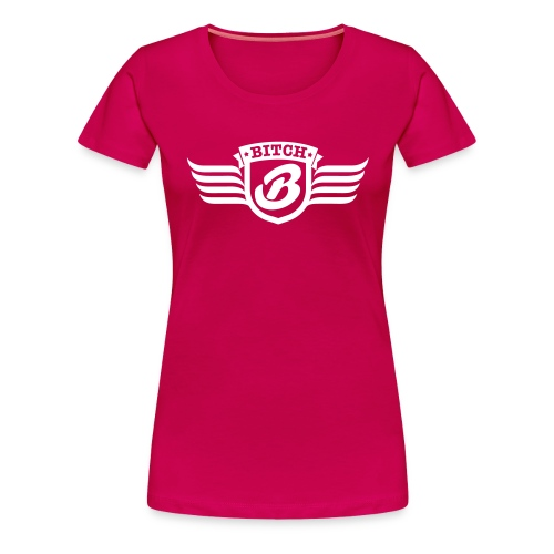 bitch tshirt - Vrouwen Premium T-shirt