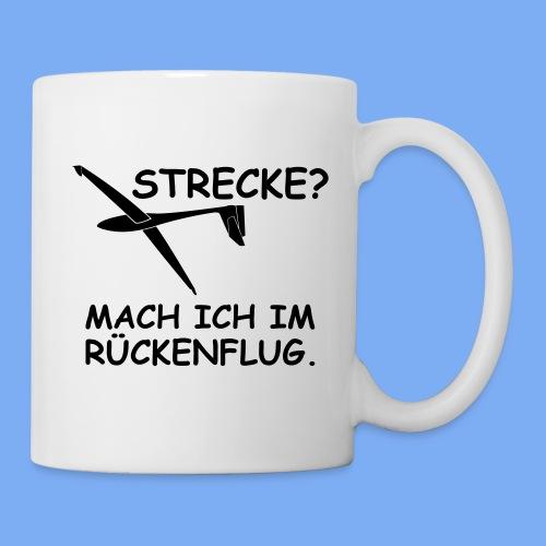 Strecke? Mach ich im Rückenflug - Segelflieger T-Shirt - Mug