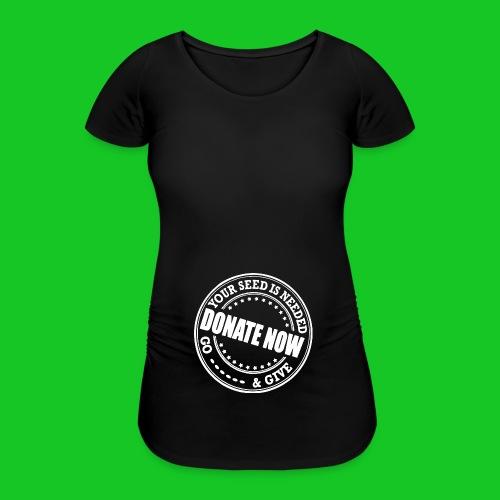 Doneer nu - Vrouwen zwangerschap-T-shirt