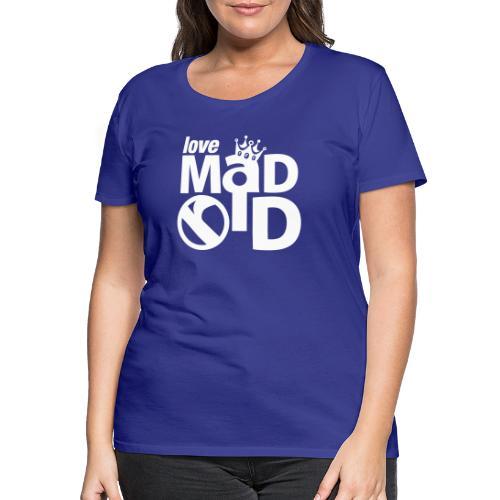 Camiseta premium mujer - Un viaje real y entrañable por el centro de Madrid.