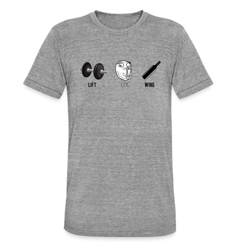 lift lol wine - Unisex Tri-Blend T-Shirt by Bella & Canvas