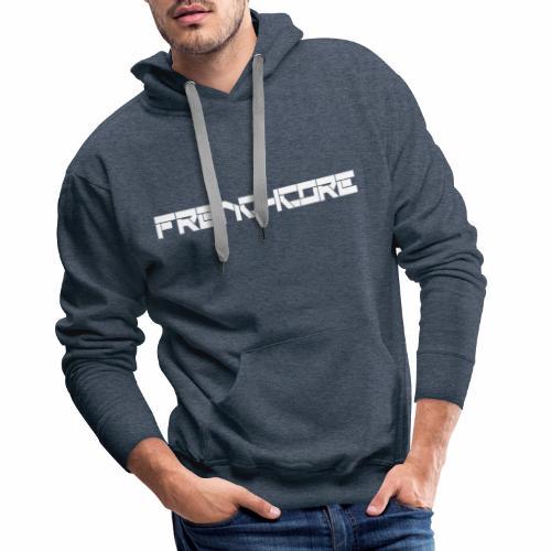 Sweat Frenchcore - Sweat-shirt à capuche Premium pour hommes
