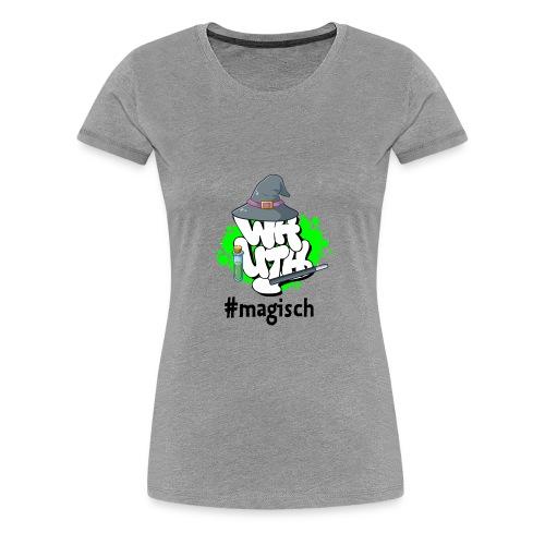 Girlie-Shirt WH-Mottologo #magisch - Frauen Premium T-Shirt