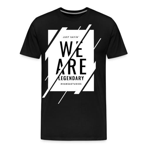 Hansa Studios T-Shirt | We Are Legendary Black - Männer Premium T-Shirt