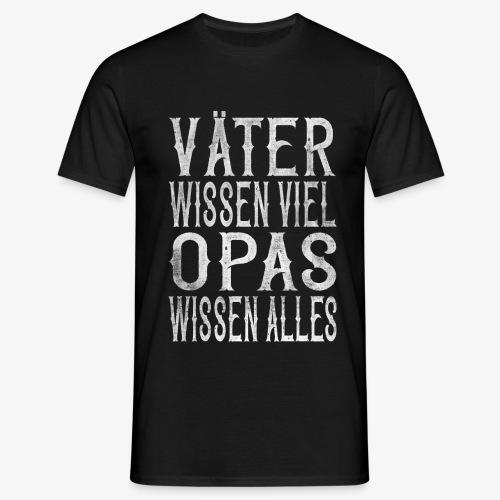 Männer T-Shirt opas wissen alles - Männer T-Shirt