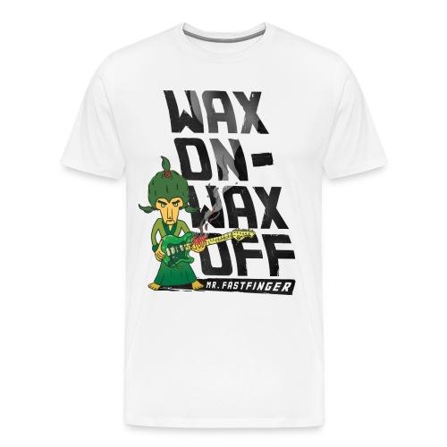 Wax on - Wax off for Men (premium) - Men's Premium T-Shirt