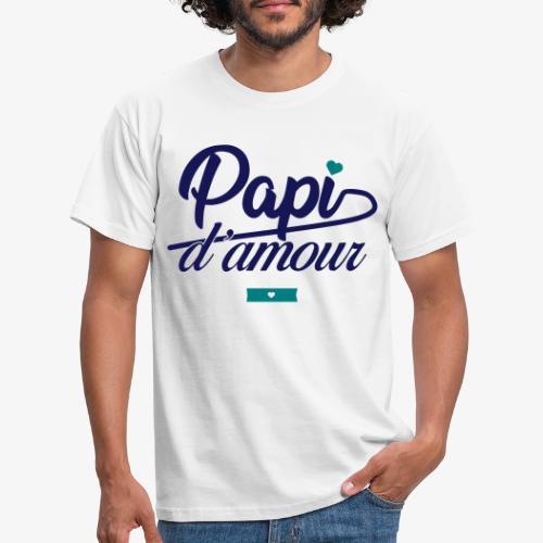 Papi d'amour - T-shirt Homme