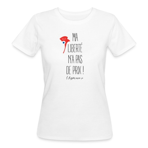 T-SHIRT coton bio - femme - Liberté - T-shirt bio Femme