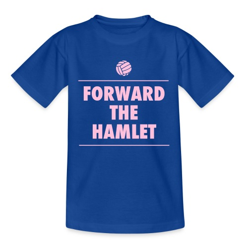 FORWARD THE HAMLET (KID'S) - Kids' T-Shirt