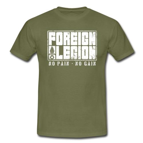 Foreign Legion - No Pain - No Gain - T-Shirt - Men's T-Shirt